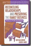 Reconciling relationships and preserving the family business. 9780789018007