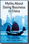Myths about doing business in China. 9781403944580