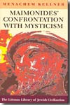 Maimonides' confrontation with mysticism. 9781904113294