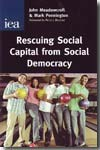 Rescuing social capital from social democracy. 9780255365925