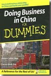 Doing business in China for dummies. 9780470049297
