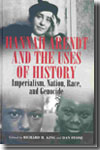 Hannah Arendt and the uses of history. 9781845453619