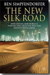 The new Silk Road. 9780230580268
