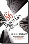 The 86 biggest lies on Wall Street. 9781583228876