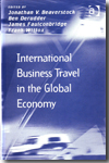 International business travel in the global economy. 9780754679424