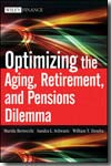Optimizing the aging, retirement, and pensions dilemma. 9780470377345