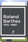 Roland Barthes 1915-1980