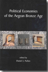 Political Economies of the Aegean Bronze Age. 9781842173923