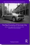 The new economy of the Inner City. 9780415569323