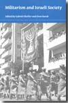 Militarism and Israeli Society. 9780253221742