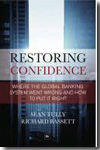 Restoring confidence in the financial system. 9781906659660