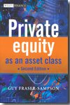 Private equity as an asset class. 9780470661383