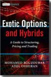 Exotic options and hybrids. 9780470688038