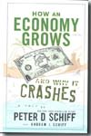 How an economy grows and why it crashes. 9780470526705