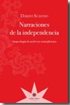 Narraciones de la independencia. 9789871673049