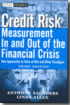 Credit risk measurement in and out of the financial crisis. 9780470478349
