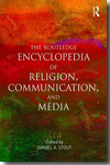 The Routledge encyclopedia of religion, communication, and media. 9780415880909