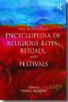 The Routledge encyclopedia of religious rites, rituals, and festivals