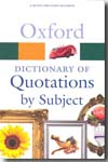 Oxford Dictionary of Quotations by Subject. 9780199567065