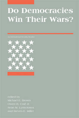 Do democracies win their wars?. 9780262515900