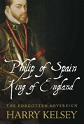 Philip of Spain, king of England. 9781848857162