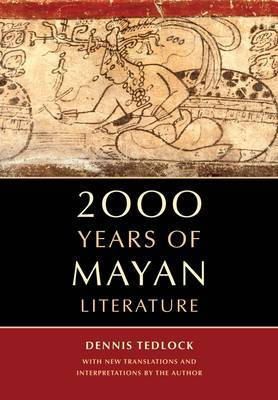 2000 years of Mayan literature. 9780520271371