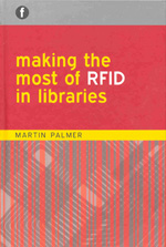 Implementing RFID in libraries. 9781856046343