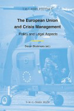 The European Union and crisis management. 9789067042864