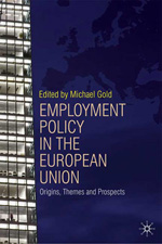 Employment policy in the European Union. 9780230518124