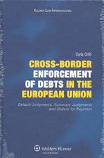 Cross-border enforcement of debts in the European Union. 9789041125200