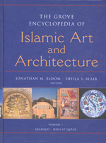 The grove encyclopedia of Islamic art and architecture. 9780195309911