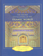 The Oxford Encyclopedia of the Islamic world. 9780195305135