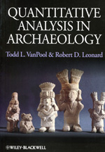 Quantitative analysis in archaeology. 9781405189507