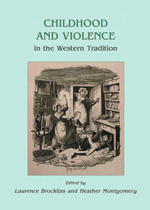 Childhood and violence in the Western tradition. 9781842179789