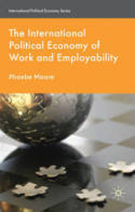 The international political economy of work and employability. 9780230517943