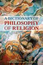 A dictionary of philosophy of religion. 9781441111975