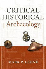 Critical historical archaeology. 9781598743975