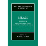 The new Cambridge history of Islam. Vol. IV. 9780521838245