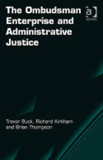 The Ombudsman enterprise and administrative justice. 9780754675563