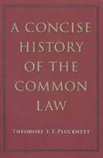 A concise history of the Common Law. 9780865978065