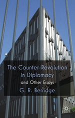 The counter-revolution in diplomacy and other essays. 9780230291850