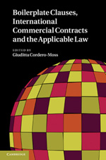 Boilerplate clauses, international commercial contracts and the applicacle Law. 9780521197892