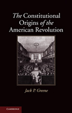 The constitutional origins of the american revolution. 9780521132305