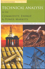 Technical analysis in the commodity, energy and power markets. 9780956400338