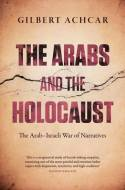 The arabs and the Holocaust. 9780863564581