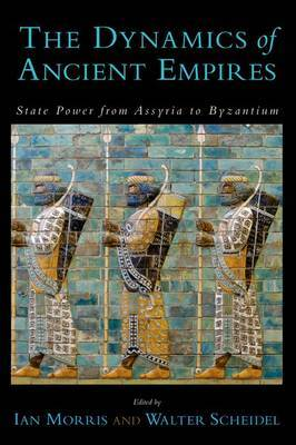 The dinamics of ancient empires. 9780199758340