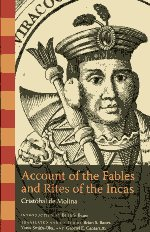 Account of the Fables and Rites of the Incas. 9780292723832