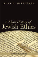 A short history of jewish ethics. 9781405189415