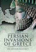 The persian invasions of Greece. 9781848841376