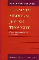Dogma in medieval jewish thought. 9781904113218